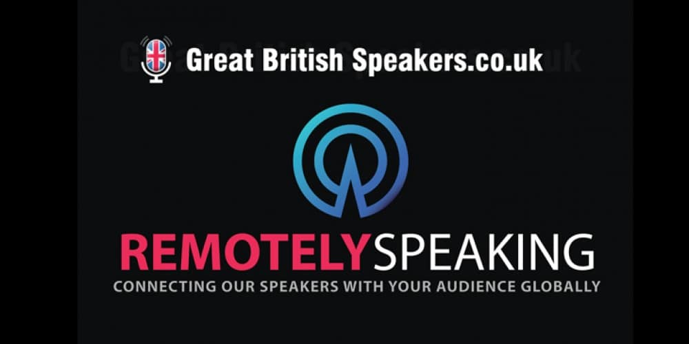 Remotely Speaking Virtual speakers at Great British Speakers